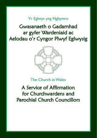 Gwasanaeth o Gadarnhad - A Service of Affirmation