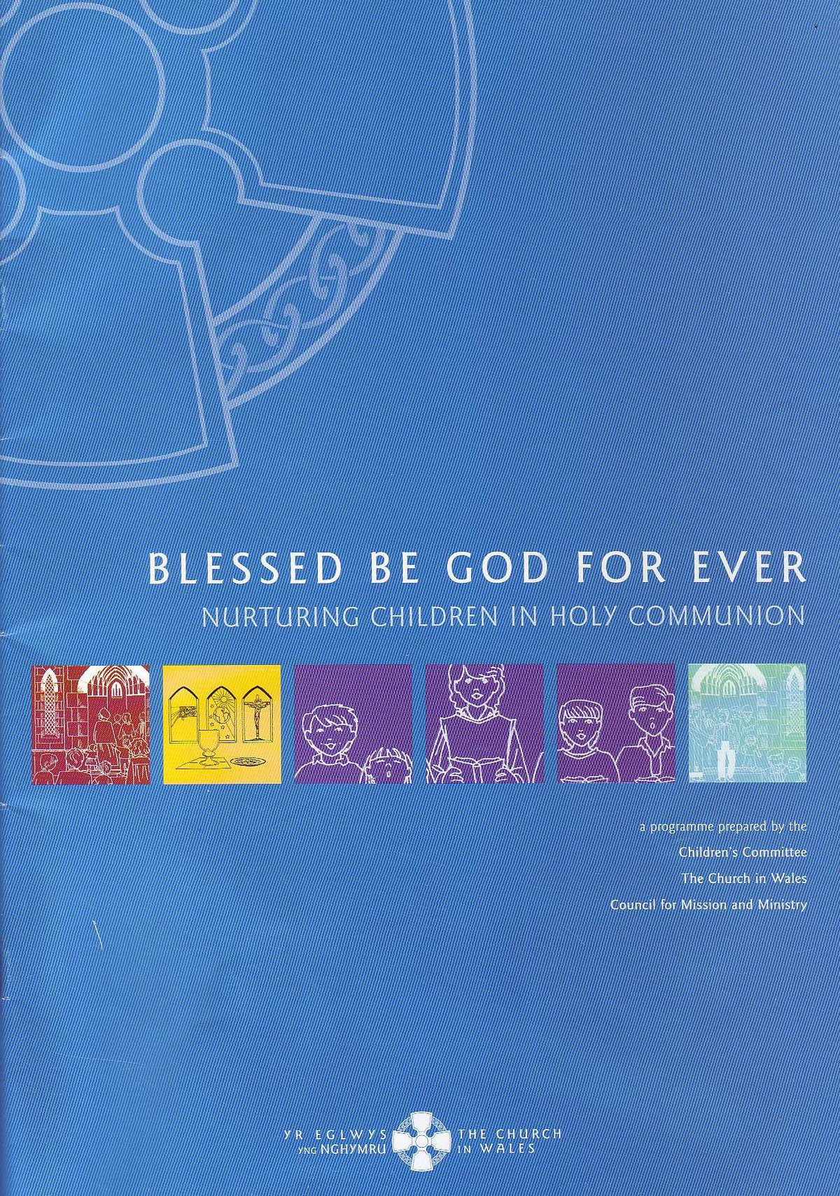 Blessed be God for Ever