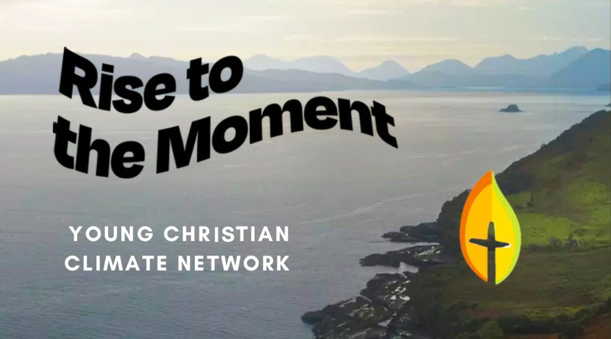 Young Christian Climate Network - Rise to the Moment picture